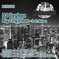 bffr029_DJ_Zeyhan_Big_city_VIbes